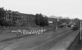 Bellevue Hotel + C.P.R. Depot. Mission City, B.C.